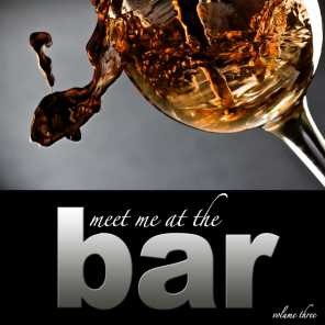 Meet Me At The Bar - Vol. 3