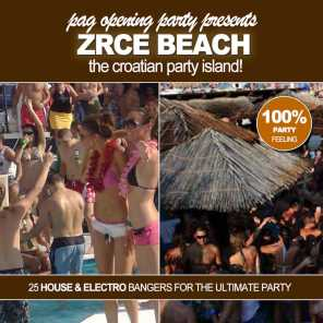 Pag Opening Party pres. Zrce Beach! - The Croatian Party Island!