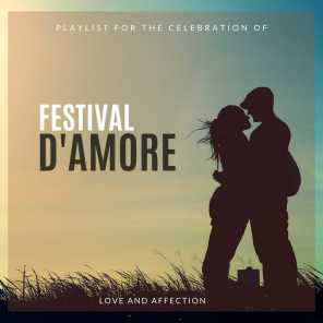 Festival D'Amore - Playlist For The Celebration Of Love And Affection