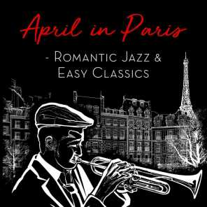 April in Paris - Romantic Jazz & Easy Classics
