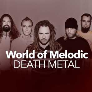 World of Melodic Death Metal