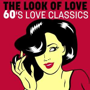 The Look of Love: 60's Love Classics