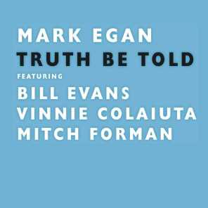Truth Be Told (feat. Bill Evans &  Vinnie Colaiuta)