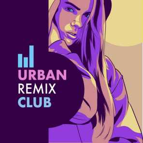 Urban Remix Club (Remixes)