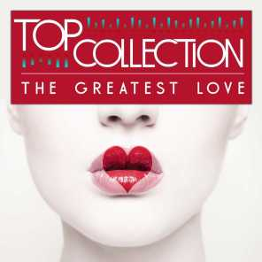 Top Collection: The Greatest Love