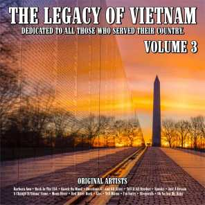 The Legacy of Vietnam : Dedicated To All Those Who Served Their Country.Volume 3