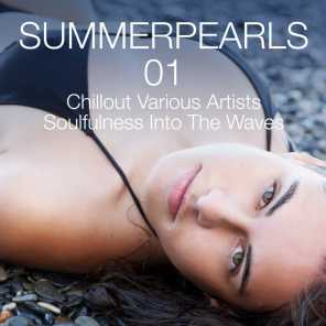 Summerpearls 01 - Chillout Various Artists Soulfulness Into the Waves