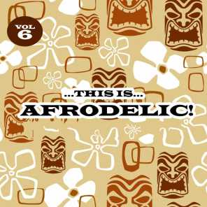 This Is Afrodelic, Vol. 6