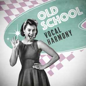 Old School Vocal Harmony