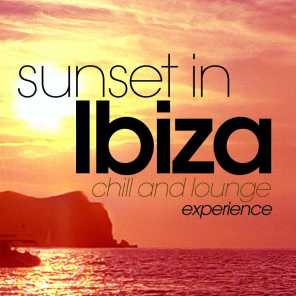 Sunset in Ibiza - Chill and Lounge Experience