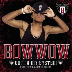 Outta My System (feat. T-Pain & Johntá Austin)