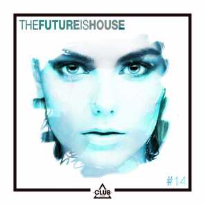 The Future is House #14