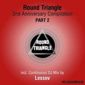 Round Triangle 2nd Anniversary Compilation, Pt. 2