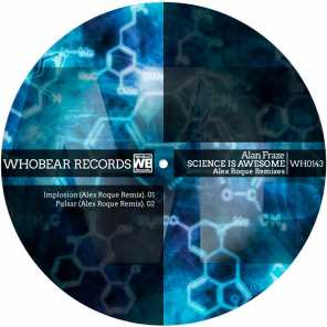 Science Is Awesome (Alex Roque Remixes)
