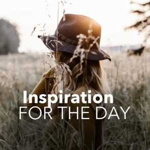 Inspiration for The Day