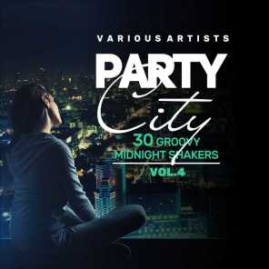 Party City (30 Groovy Midnight Shakers), Vol. 4