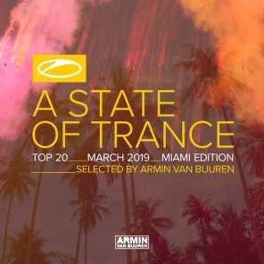 A State Of Trance Top 20 - March 2019 (Selected by Armin van Buuren)