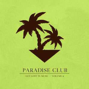 Paradise Club - Get Lost in Music, Vol. 6