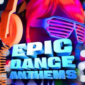 Epic Dance Anthems