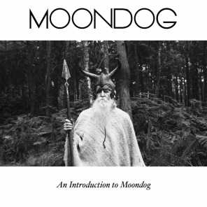 An Introduction to Moondog