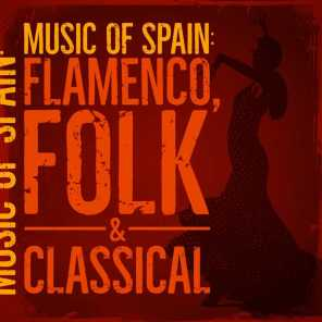 Music of Spain: Flamenco, Folk & Classical
