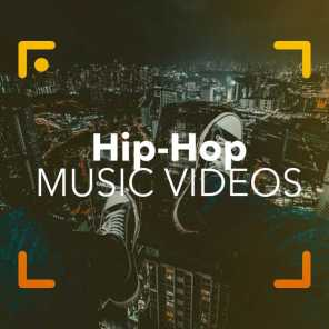 Hip-Hop Music Videos