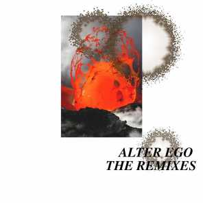 Alter Ego (The Remixes)