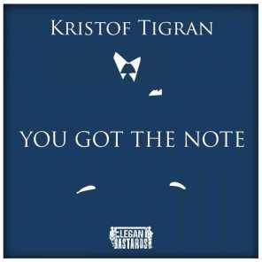You Got The Note