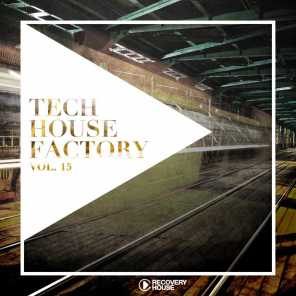 Tech House Factory, Vol. 15