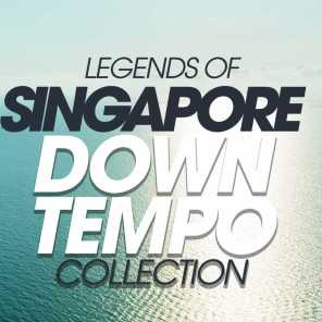 Legends Of Singapore Downtempo Collection