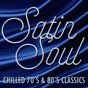 Satin Soul - Chilled 70's & 80's Classics