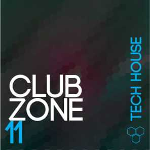 Club Zone - Tech House, Vol. 11