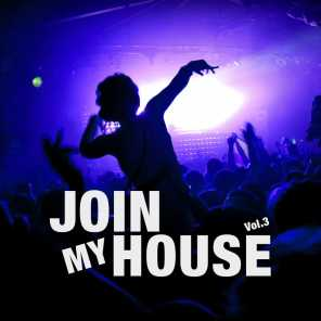 Join My House, Vol. 3