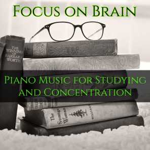 Focus on Brain - Piano Music for Studying   Play for free on