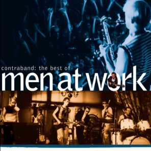 The Best Of Men At Work: Contraband (2004)