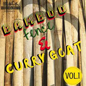Bamboo Fence & Curry Goat, Vol. 1 (2019 Remaster)