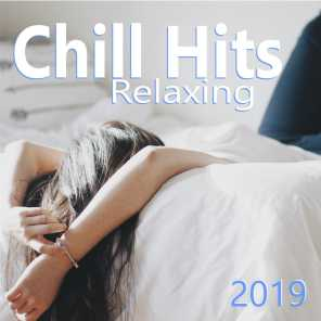 Relaxing Chill Hits 2019