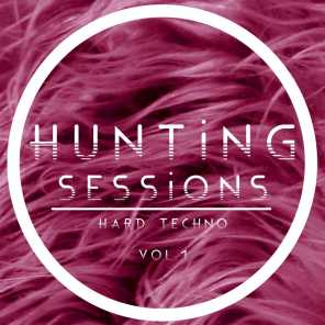 Hunting Sessions, Vol. 1 - Hard Techno
