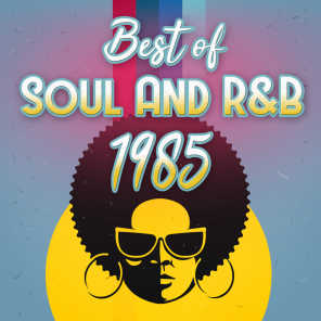 Best Soul and R&B of 1985