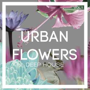 Urban Flowers Deep House, Vol. 1