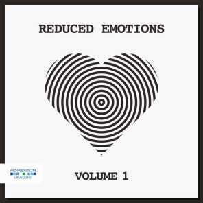 Reduced Emotions, Vol. 1