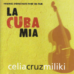 La Cuba Mía (Original Motion Picture Soundtrack)