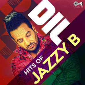 Dil: Hits Of Jazzy B