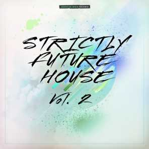 Strictly Future House, Vol. 2