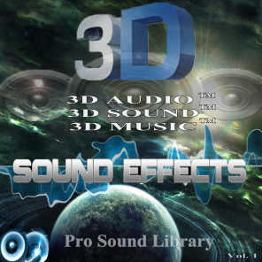 3D Sound Effects Pro Sound Library Remastered in 3D Music TM, Vol. 1
