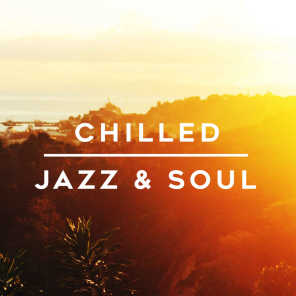 Chilled Jazz & Soul