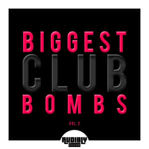 Biggest Club Bombs, Vol. 2