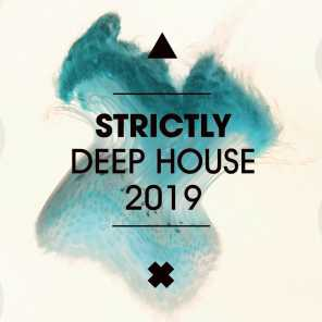 Strictly Deep House 2019