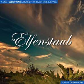 Elfenstaub, Vol. 24 - A Deep Electronic Journey Through Time & Space