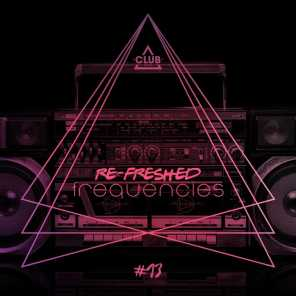 Re-Freshed Frequencies, Vol. 13